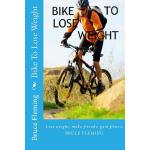 预订 Bike to Lose Weight [ISBN:9781517440114]