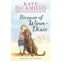 Because of Winn-Dixie (by Kate DiCamillo) 傻狗温迪克(2001年纽伯瑞银奖)