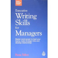 【预订】Executive Writing Skills for Managers: Master Word Powe