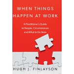 预订 When Things Happen At Work: A Practitioner's Guide to Pe