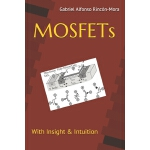 预订 MOSFETs: With insight & intuition... [ISBN:9781077888210