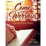 预订 Come and Worship: Sacred Piano Solos [ISBN:9780787754044