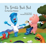 预订 The Terrible Trash Trail:: Eco-Pig Stops Pollution [ISBN