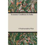 预订 Economic Conditions in India [ISBN:9781406764284]