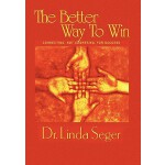 预订 The Better Way to Win [ISBN:9781456856809]