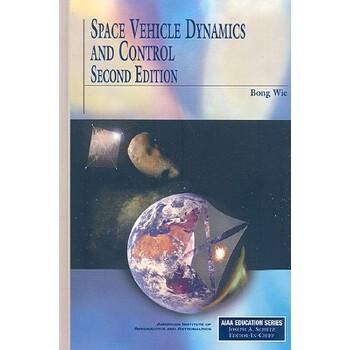 【预订】Space Vehicle Dynamics and Control 预订商品,需要1-3个月发货,非质量问题不接受退换货。