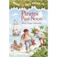 神奇树屋4:海盗的藏宝图 英文原版Pirates PastNoon (Magic TreeHouse,No.4)