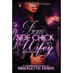 预订 From Side Chick To Wifey: An East Coast Love [ISBN:97815