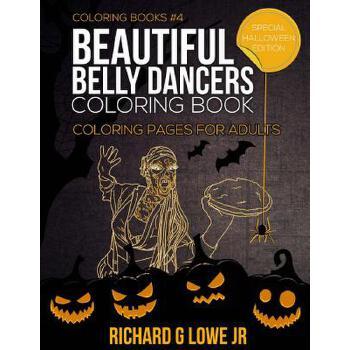 【预订】Beautiful Belly Dancers Coloring Book: Coloring Pages for Adults 预订商品,需要1-3个月发货,非质量问题不接受退换货。