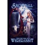 预订 Snowball: Chronicles of a Wererabbit [ISBN:9781515203278