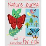 预订 Nature Journal and Sketchbook for Kids: Prompted Nature