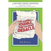 按需印刷 The Terrible, Horrible, Temp-to-Perm Debacle: Book Two