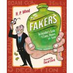预订 Fakers: An Insider's Guide to Cons, Hoaxes, and Scams [I