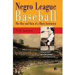 预订 Negro League Baseball: The Rise and Ruin of a Black Inst