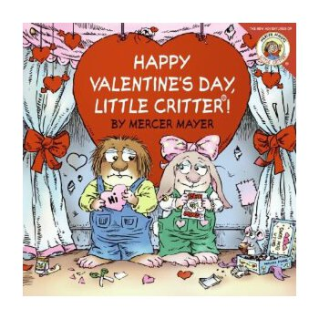 Little Critter: Happy Valentine's Day, Little Critter! 小怪物:情人节快乐 ISBN9780060539733