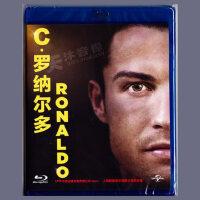 正版蓝光高清人物传记球星C・罗纳尔多RONALDO 1080P光盘碟片BD50