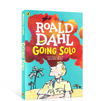 【顺丰速运】独闯天下 Going Solo 好小子童年故事续集 Roald Dahl罗尔德达尔自传 儿童桥梁书故事书籍