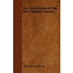 预订 The Land System of the New England Colonies[ISBN:9781446