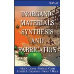 预订 Inorganic Materials Synthesis and Fabrication [ISBN:9780