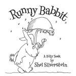 Runny Babbit 谢尔・希尔弗斯坦经典绘本:尼巴子兔(精装) ISBN9780060256531