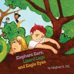 【预订】Elephant Ears, Lizard Legs and Eagle Eyes