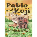 预订 Pablo and Koji Best Friends Forever [ISBN:9781732748415]