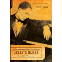 【预订】Jelly's Blues The Life, Music, and Redemption of Jelly