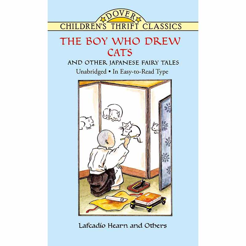 The Boy Who Drew Cats and Other Japanese Fairy Tales(【按需印刷】) 按需印刷商品,15天发货,非质量问题不接受退换货。