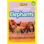 National Geographic Readers,Level 3: Great Migrations Elephants 美国《国家地理》杂志-儿童科普分级阅读,第3级:生灵远征-大象 ISBN 9781426307430