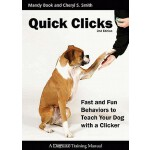 预订 Quick Clicks: Fast and Fun Behaviors to Teach Your Dog w