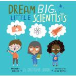 预订 Dream Big, Little Scientists: A Bedtime Book [ISBN:97815