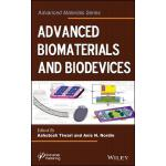 预订 Advanced Biomaterials and Biodevices [ISBN:9781118773635