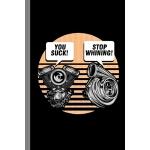 预订 You Suck! Stop Whining!: Turbo Auto Repair Gift For Mech