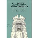 【预订】Caldwell and Company: A Southern Financial Empire