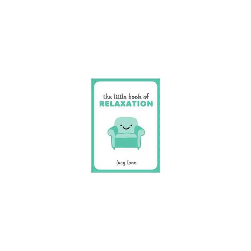 The Little Book of Relaxation 2147483647