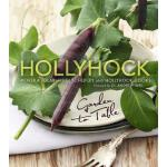 预订 Hollyhock: Garden to Table [ISBN:9780865717275]