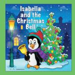 预订 Isabella and the Christmas Bell (Personalized Books for