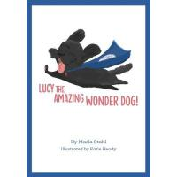 预订 Lucy the Amazing Wonder Dog [ISBN:9781537110561]