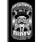 """预订 Mechanics Like It Dirty: Artisan Gift For Engineers (6""""x"""