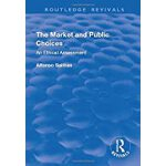 预订 The Market and Public Choices: An Ethical Assessment [IS