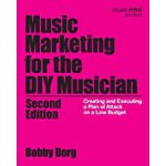 预订 Music Marketing for the DIY Musician: Creating and Execu