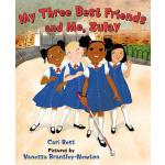 预订 My Three Best Friends and Me, Zulay [ISBN:9780374388195]
