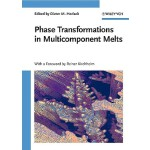 预订 Phase Transformations in Multicomponent Melts [ISBN:9783