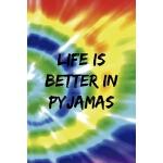 预订 Life Is Better In Pyjamas: Notebook Journal Composition