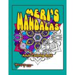 预订 Meri's Mandalas: An Adult Coloring Book [ISBN:9781978059