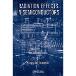 预订 Radiation Effects in Semiconductors [ISBN:9781439826942]