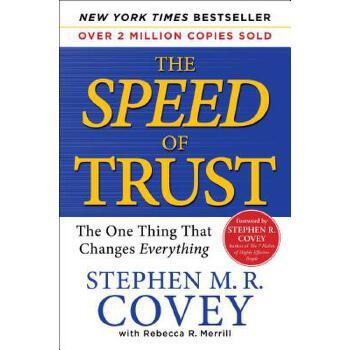 【预订】The Speed of Trust: The One Thing That Changes Everything 预订商品,需要1-3个月发货,非质量问题不接受退换货。