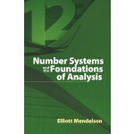 Number Systems and the Foundations of Analysis (【按需印刷】)