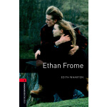 Oxford Bookworms Library: Level 3: Ethan Frome 牛津书虫分级读物3级:伊