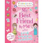 Bloomsbury Activity Books: My Best Friends By Me XXX: A Doo